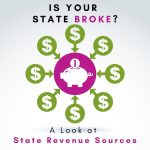 Is Your State Broke? Rich Rhodes Analyzes State Tax Revenue Sources